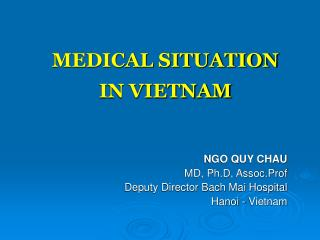 MEDICAL SITUATION IN VIETNAM