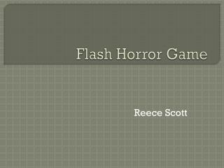 Flash Horror Game