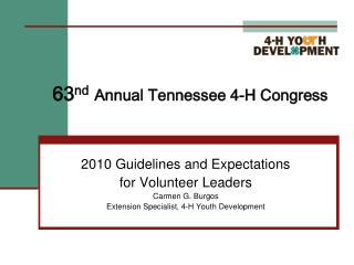 63 nd Annual Tennessee 4-H Congress