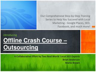 introducing Offline Crash Course –  Outsourcing