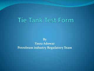 Tie Tank Test Form
