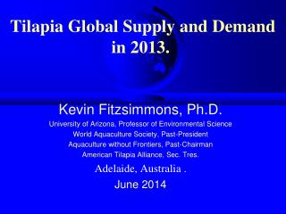 Tilapia Global  Supply  and  Demand  in 2013.