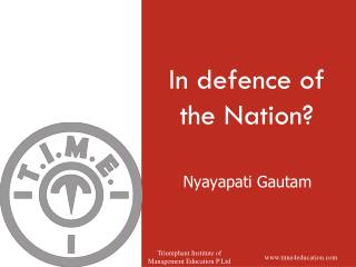 In  defence  of the Nation?