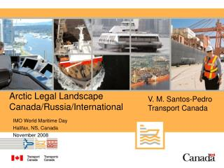 Arctic Legal Landscape Canada/Russia/International