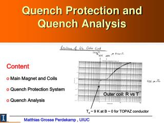 Quench Protection and Quench Analysis