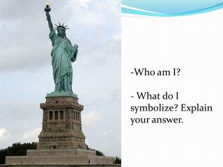 Who am I?  What do I symbolize? Explain your answer.