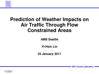 Prediction of Weather Impacts on Air Traffic Through Flow Constrained Areas