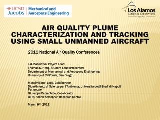2011 National Air Quality Conferences J.B.  Kosmatka , Project Lead
