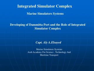 Developing of Dammitta Port and the Role of Integrated Simulator Complex