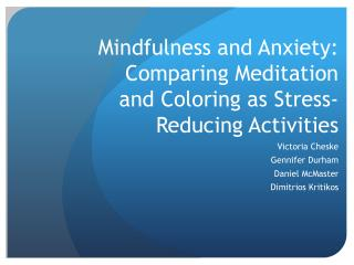 Mindfulness and Anxiety: Comparing Meditation and Coloring as Stress-Reducing Activities