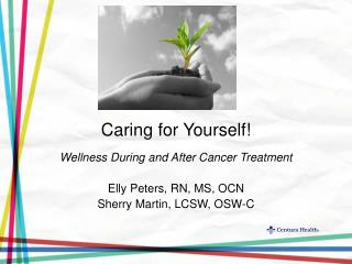 Caring for Yourself!