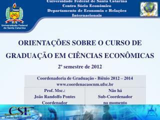 Universidade Federal de Santa Catarina Centro Sócio Econômico