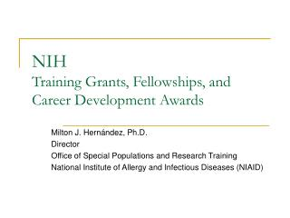 NIH Training Grants, Fellowships, and Career Development Awards