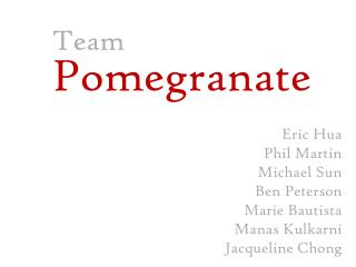 Team  Pomegranate