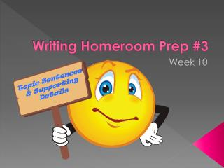 Writing Homeroom Prep #3