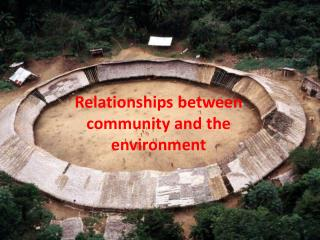 Relationships between community and the environment
