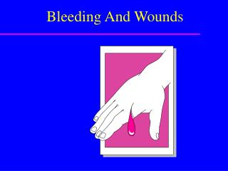 Bleeding And Wounds