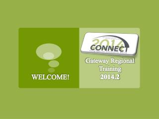 Gateway Regional Training 2014.2