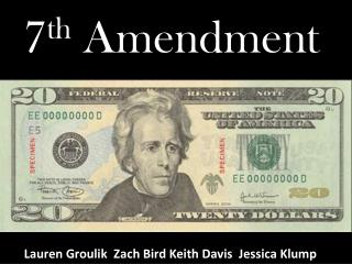7 th  Amendment