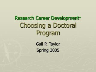 Research Career Development - Choosing a Doctoral Program