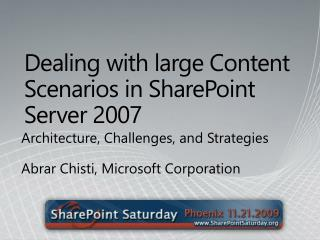 Dealing with large Content Scenarios in SharePoint Server 2007