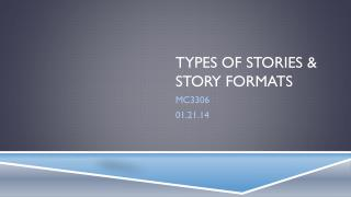 Types of stories & story formats