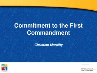 Commitment to the First Commandment