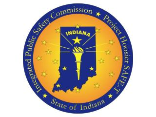 State of Indiana  Integrated Public Safety Commission