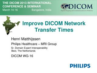 Improve DICOM Network Transfer Times