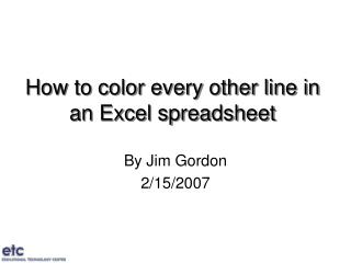 How to color every other line in an Excel spreadsheet
