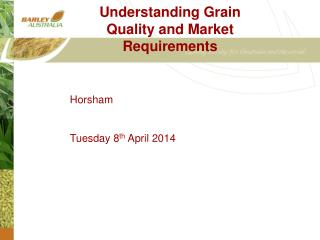 Understanding Grain Quality and Market Requirements