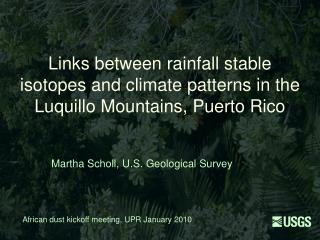 Links between rainfall stable isotopes and climate patterns in the Luquillo Mountains, Puerto Rico