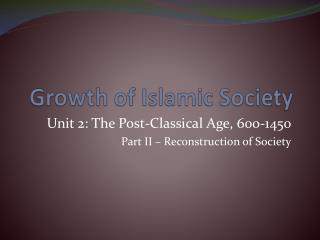 Growth of Islamic  Society