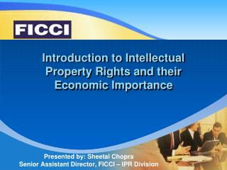 Introduction to Intellectual Property Rights and their Economic Importance