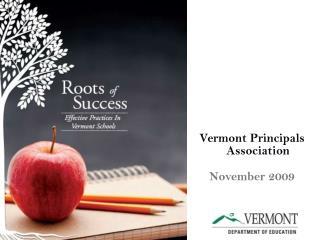 Vermont Principals Association November 2009