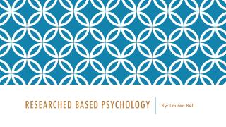 Researched Based psychology