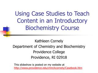 Using Case Studies to Teach Content in an Introductory Biochemistry Course