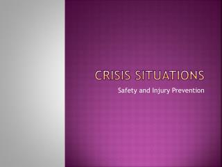 Crisis Situations