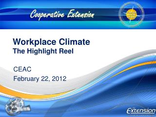 Workplace Climate  The Highlight Reel