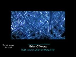 Brian O ' Meara http:// www.brianomeara.info