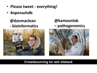 Please tweet - everything! # openashdb
