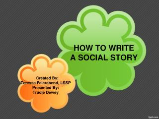 HOW TO WRITE A SOCIAL STORY