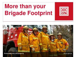 More than your Brigade Footprint