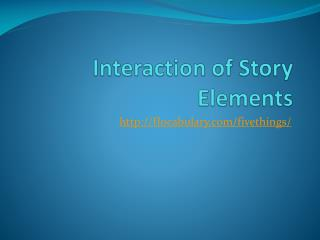 Interaction of Story Elements