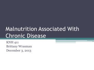 Malnutrition Associated With Chronic Disease