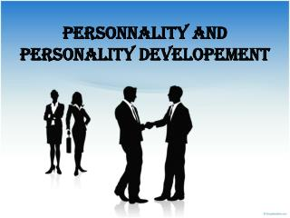 PersonnalitY and personality developement