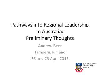 Pathways into Regional Leadership in Australia:  Preliminary Thoughts