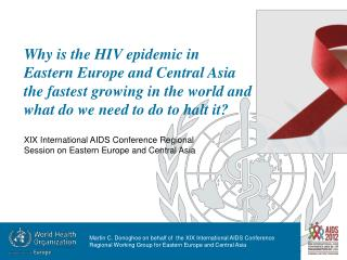 XIX International AIDS Conference Regional Session on Eastern Europe and Central Asia
