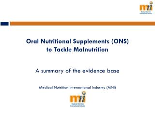Oral Nutritional Supplements (ONS) to Tackle  M alnutrition