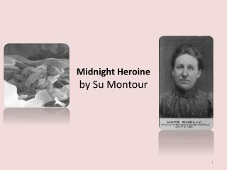 Midnight Heroine by Su Montour